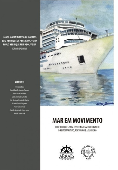 The Normative Resolution n. 18/2017 of ANTAQ and its consequences to the Shipping market.